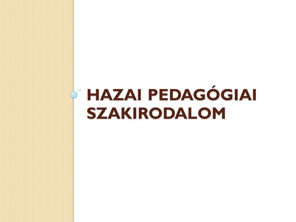 HAZAI PEDAGÓGIAI SZAKIRODALOM