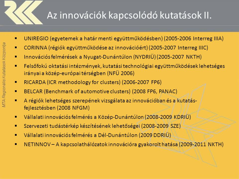 Az innovációk kapcsolódó kutatások II.