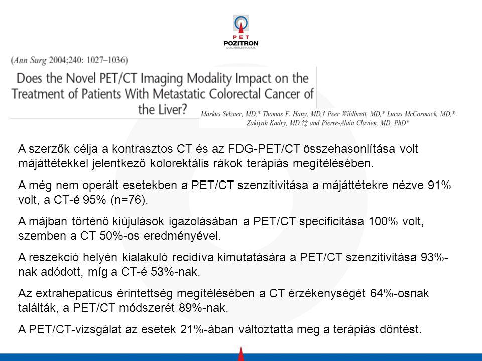 A szerzők célja a kontrasztos CT és az FDG-PET/CT összehasonlítása volt májáttétekkel jelentkező kolorektális rákok terápiás megítélésében.