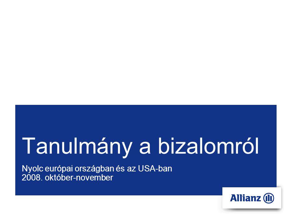 Tanulmány a bizalomról Nyolc európai országban és az USA-ban 2008. október-november