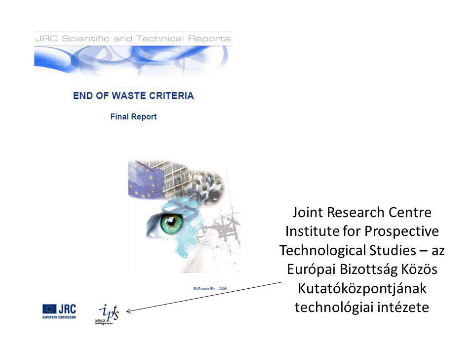 Joint Research Centre Institute for Prospective Technological Studies – az Európai Bizottság Közös Kutatóközpontjának technológiai intézete