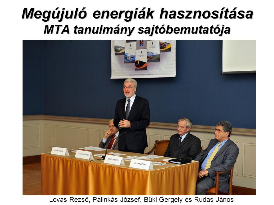 Megújuló energiák hasznosítása MTA tanulmány sajtóbemutatója Lovas Rezső, Pálinkás József, Büki Gergely és Rudas János