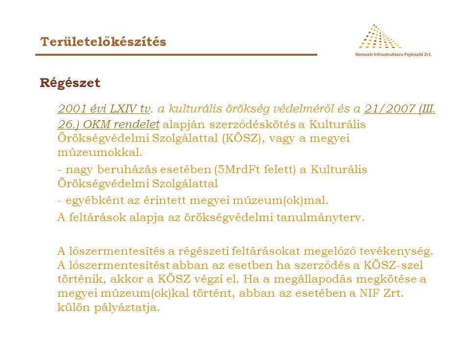 R é g é szet 2001 évi LXIV tv. a kulturális örökség védelméről és a 21/2007 (III.