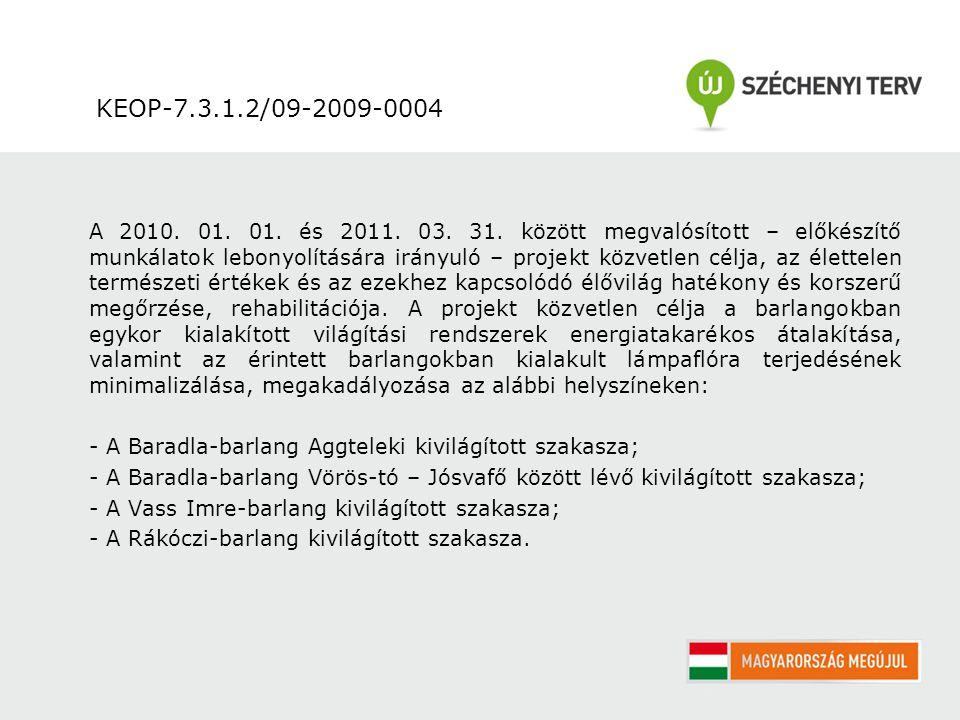 KEOP-7.3.1.2/09-2009-0004 A 2010.01. 01. és 2011.
