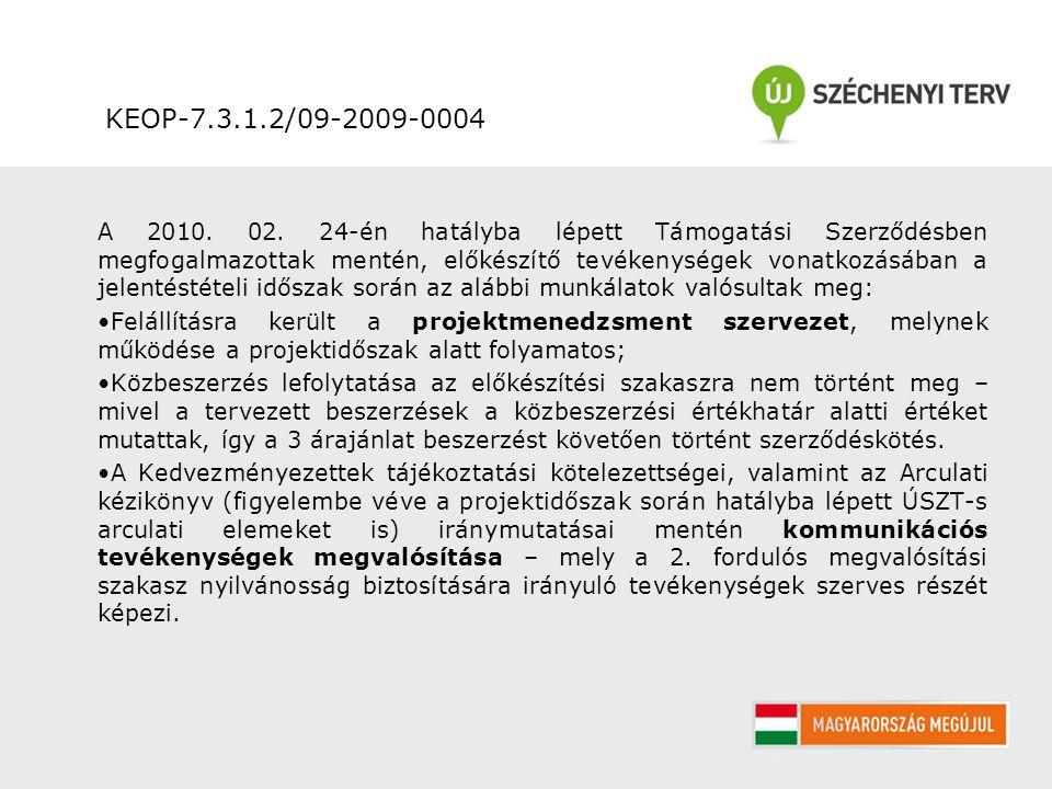 KEOP-7.3.1.2/09-2009-0004 A 2010.02.
