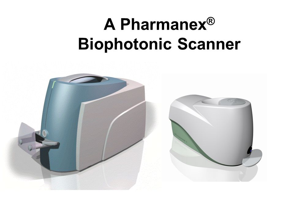 A Pharmanex ® Biophotonic Scanner