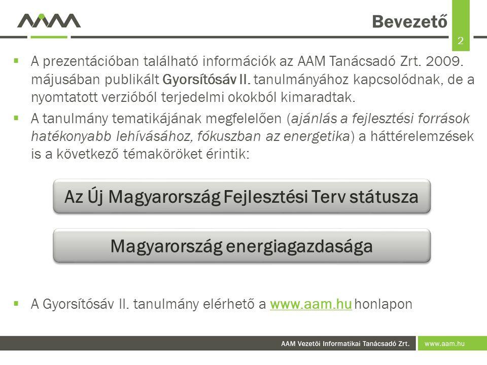 13 Földgázmérleg, 2007, PJ  Forrás: Magyar Energia Hivatal - Energia Központ Kht.