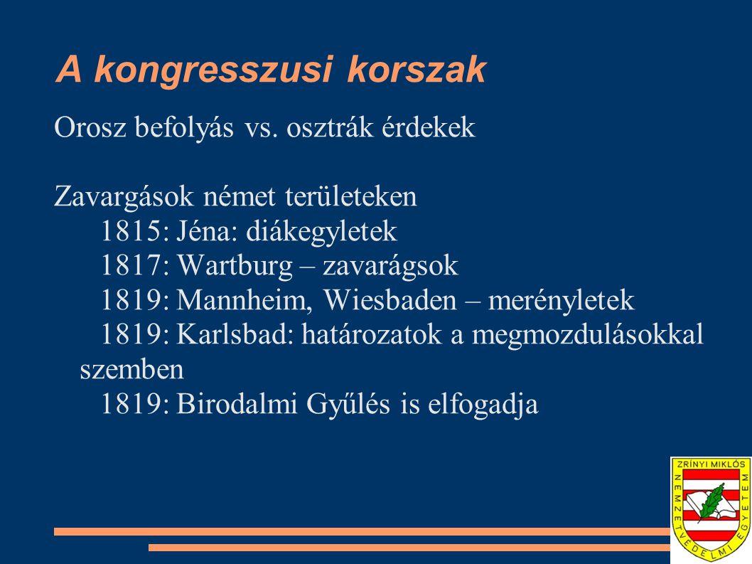 A kongresszusi korszak Orosz befolyás vs.