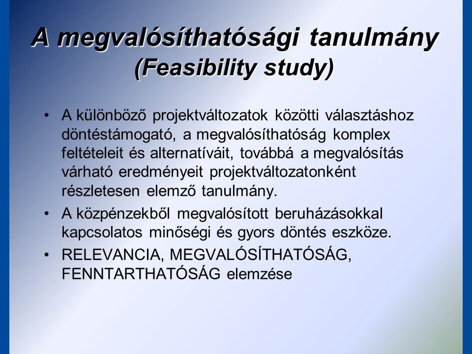 A megvalósíthatósági tanulmány tartalmi felépítése 0.Főbb projekt adatok – projekt adatlap 1.Vezetői összefoglaló 2.Az alkalmazott módszertan bemutatása 3.Szükséglet elemzése, lehetséges alternatívák –3.1.A fejlesztési probléma, szükséglet bemutatása (kereslet-kínálat elemzése) –3.2.A probléma kezelését célzó lehetséges alternatívák, stratégiák bemutatása, elemzése, összehasonlítása 4.A projekt bemutatása –4.1.A projekt hátterének, kontextusának, környezetének elemzése –4.2.A projekt megvalósítás részletes bemutatása 5.Környezeti hatások vizsgálata