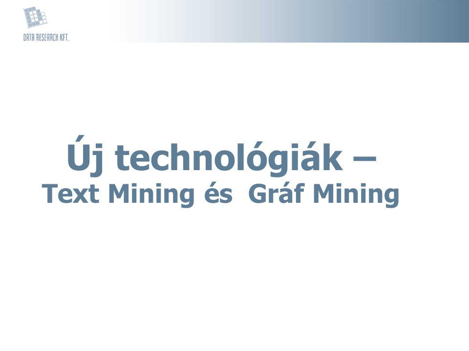 Új technológiák – Text Mining és Gráf Mining