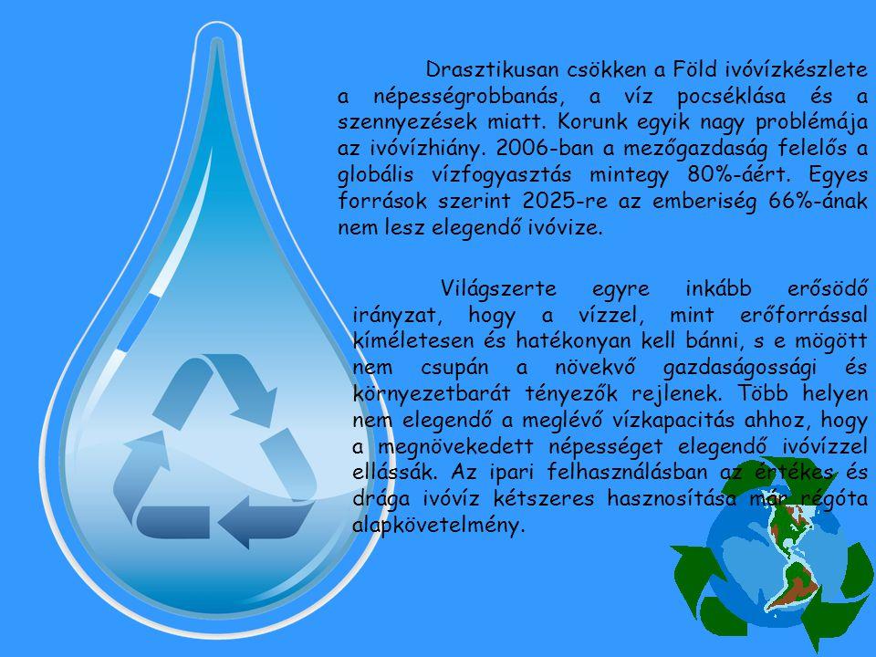 Drasztikusan csökken a Föld ivóvízkészlete a népességrobbanás, a víz pocséklása és a szennyezések miatt. Korunk egyik nagy problémája az ivóvízhiány.