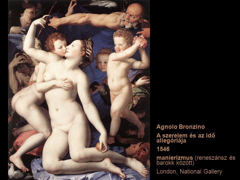 Agnolo Bronzino A szerelem és az idő allegóriája 1546 manierizmus (reneszánsz és barokk között) London, National Gallery