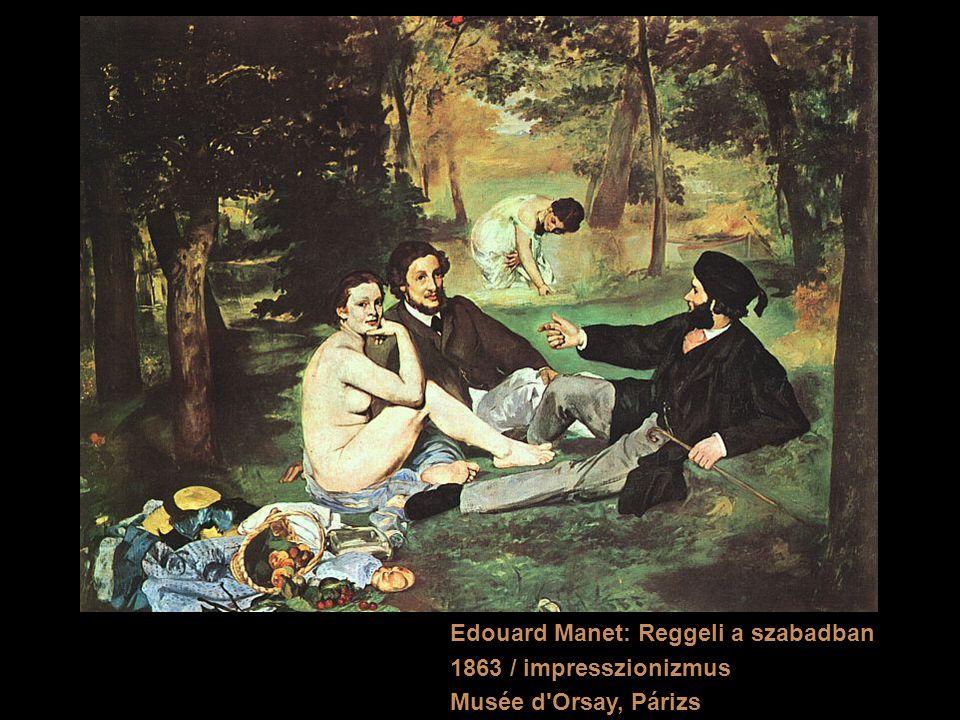 Edouard Manet: Reggeli a szabadban 1863 / impresszionizmus Musée d'Orsay, Párizs