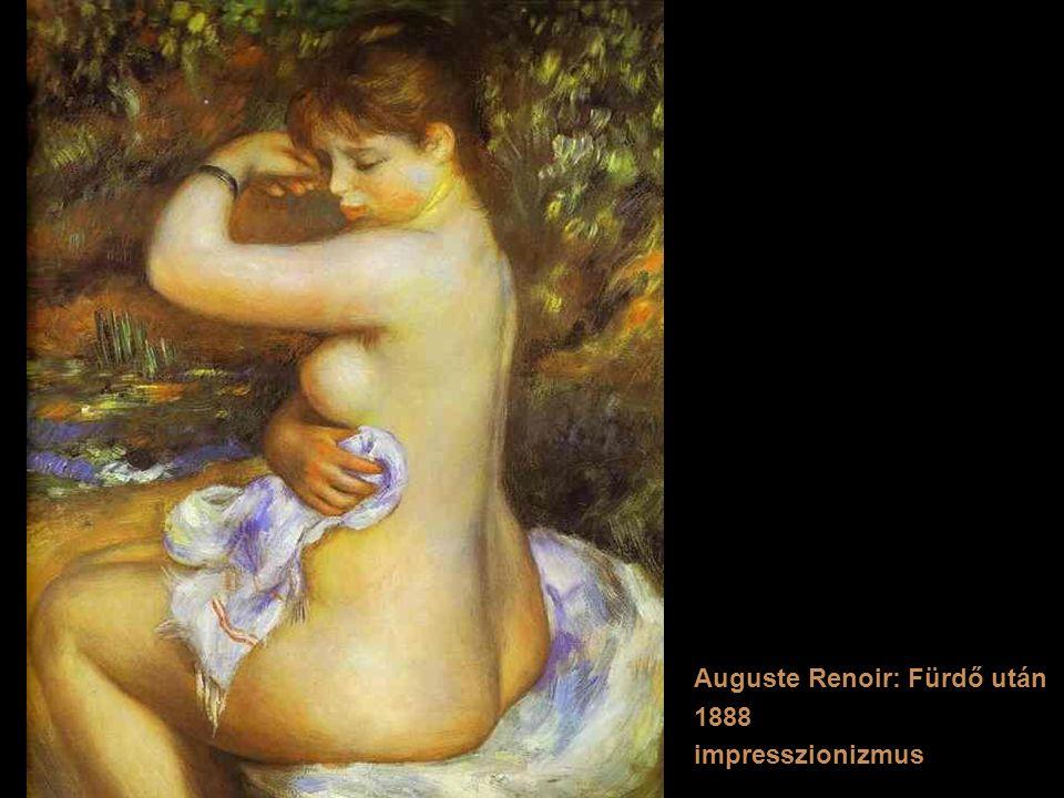 Auguste Renoir: Fürdő után 1888 impresszionizmus