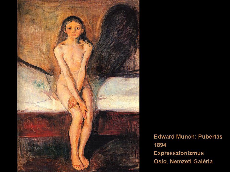 Edward Munch: Pubertás 1894 Expresszionizmus Oslo, Nemzeti Galéria