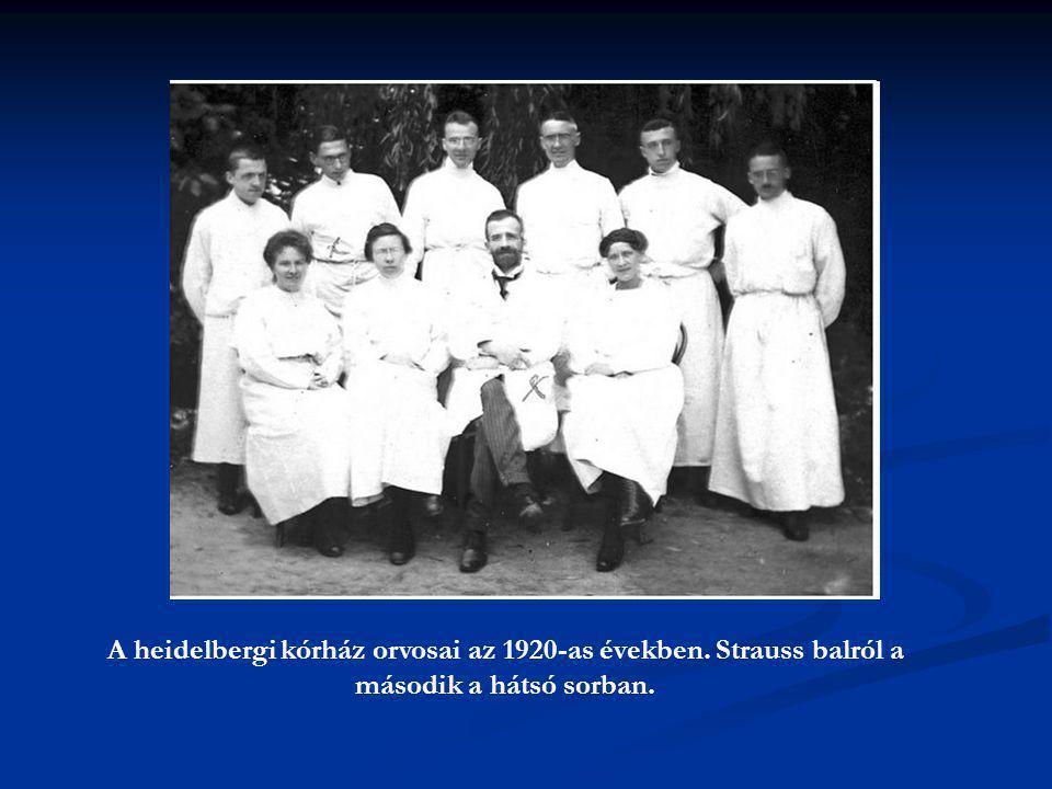 A heidelbergi kórház orvosai az 1920-as években. Strauss balról a második a hátsó sorban.