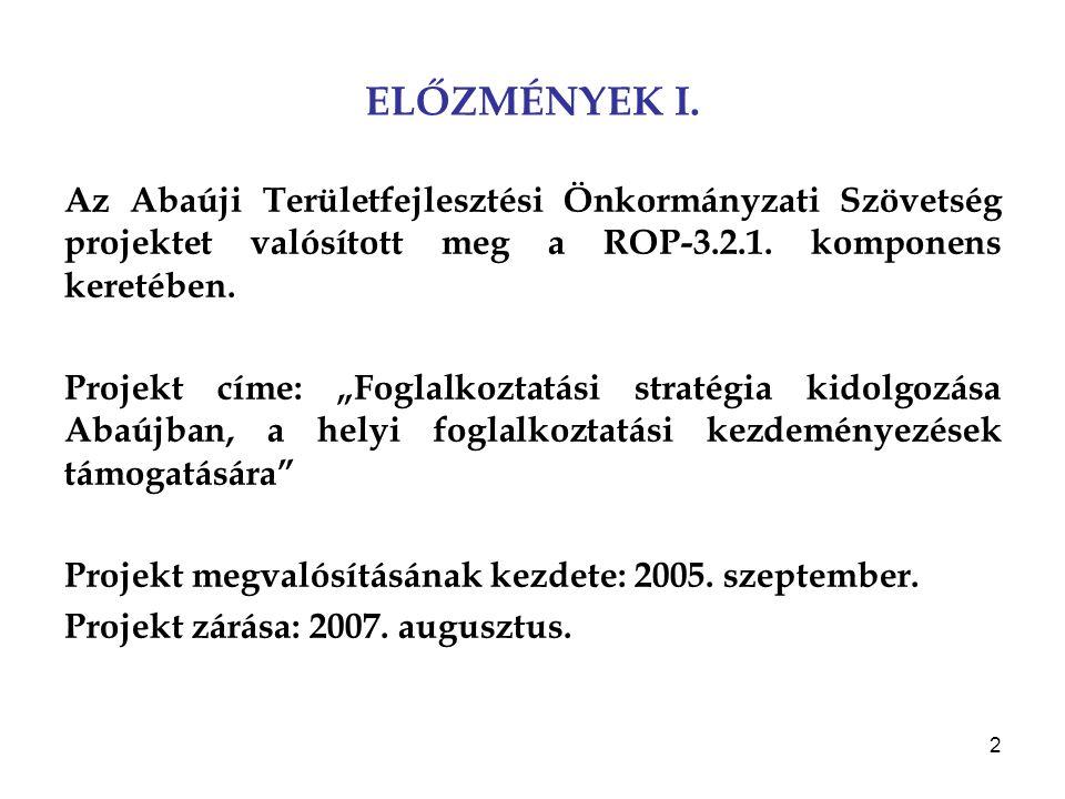 3 ELŐZMÉNYEK II.