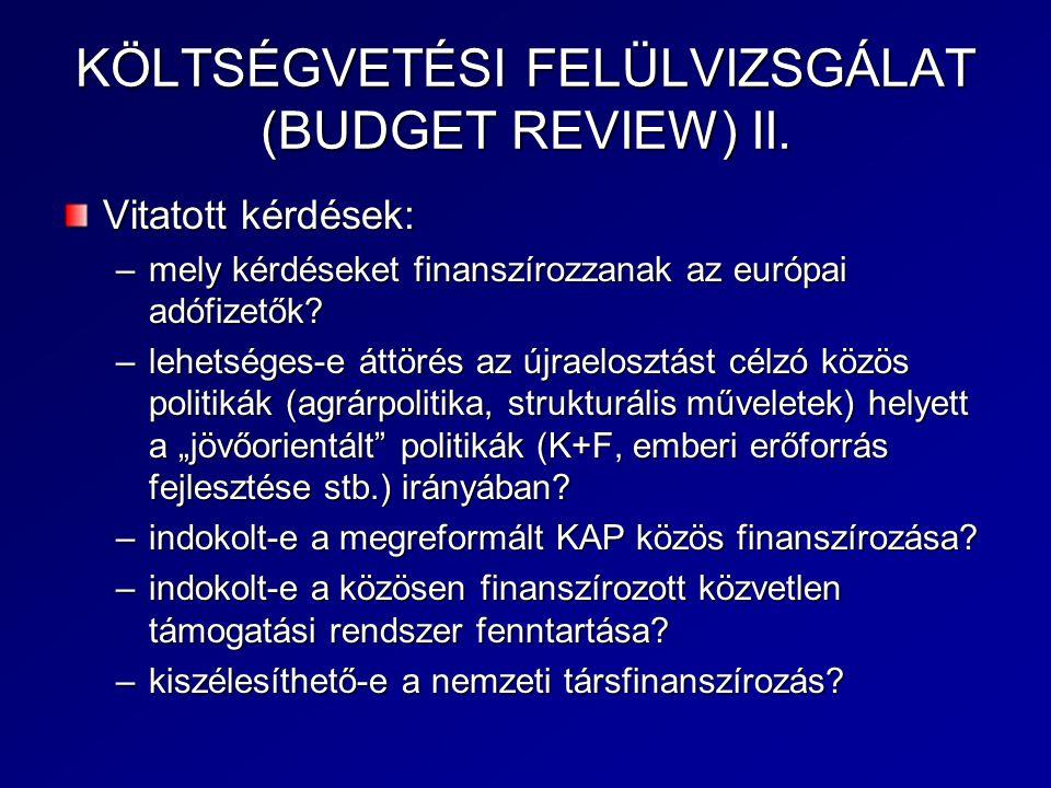 KÖLTSÉGVETÉSI FELÜLVIZSGÁLAT (BUDGET REVIEW) II.