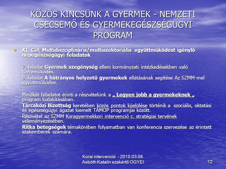 Korai intervenció - 2010.03.08.