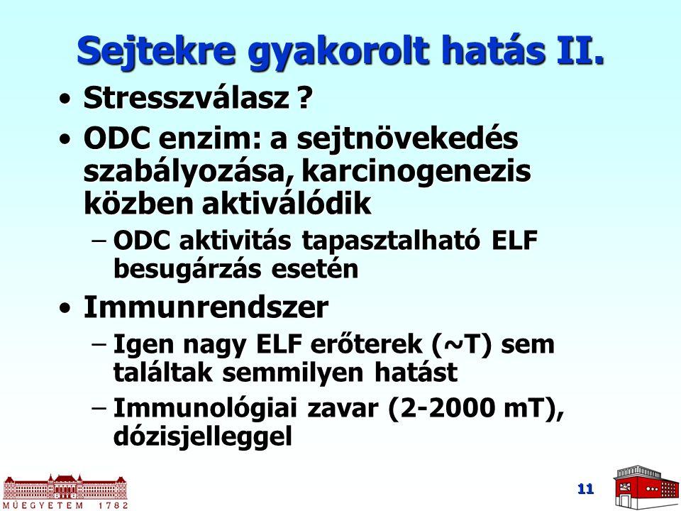 11 Stresszválasz ?Stresszválasz ? ODC enzim: a sejtnövekedés szabályozása, karcinogenezis közben aktiválódikODC enzim: a sejtnövekedés szabályozása, k