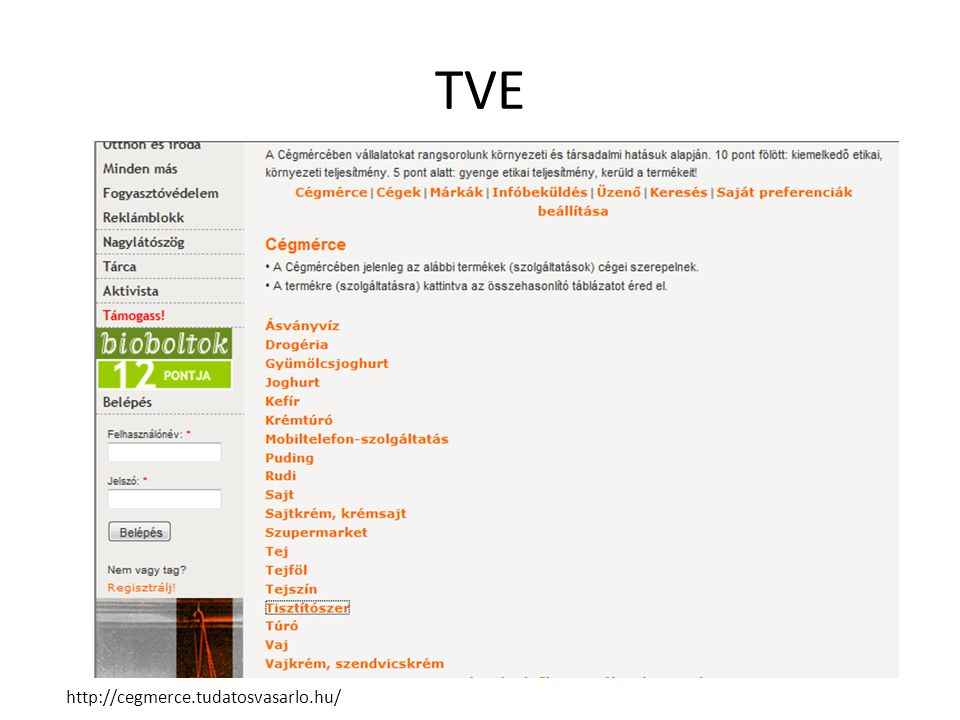 TVE http://cegmerce.tudatosvasarlo.hu/