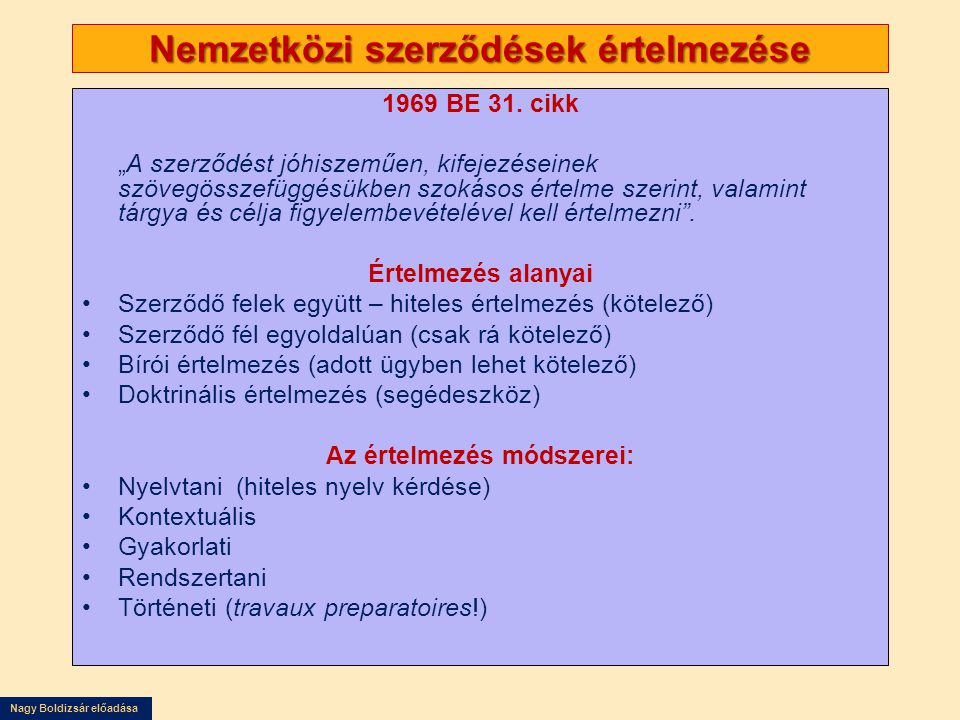 Nagy Boldizsár előadása Nemzetközi szerződések értelmezése 1969 BE 31.