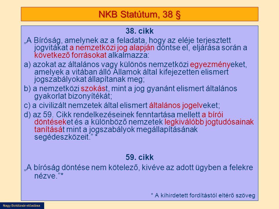 Nagy Boldizsár előadása NKB Statútum, 38 § 38.