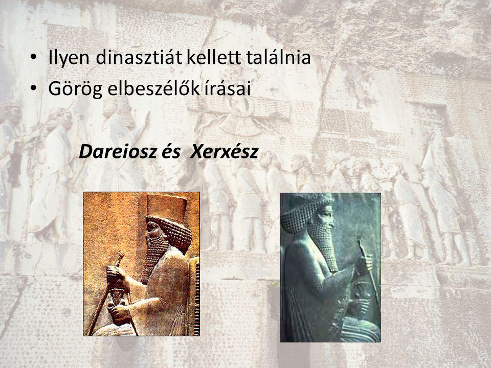 Ilyen dinasztiát kellett találnia Görög elbeszélők írásai Dareiosz és Xerxész