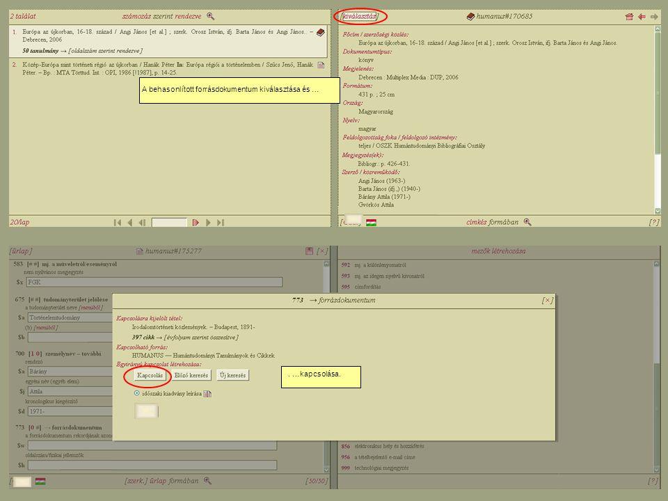 A behasonlított forrásdokumentum kiválasztása és …. …kapcsolása.