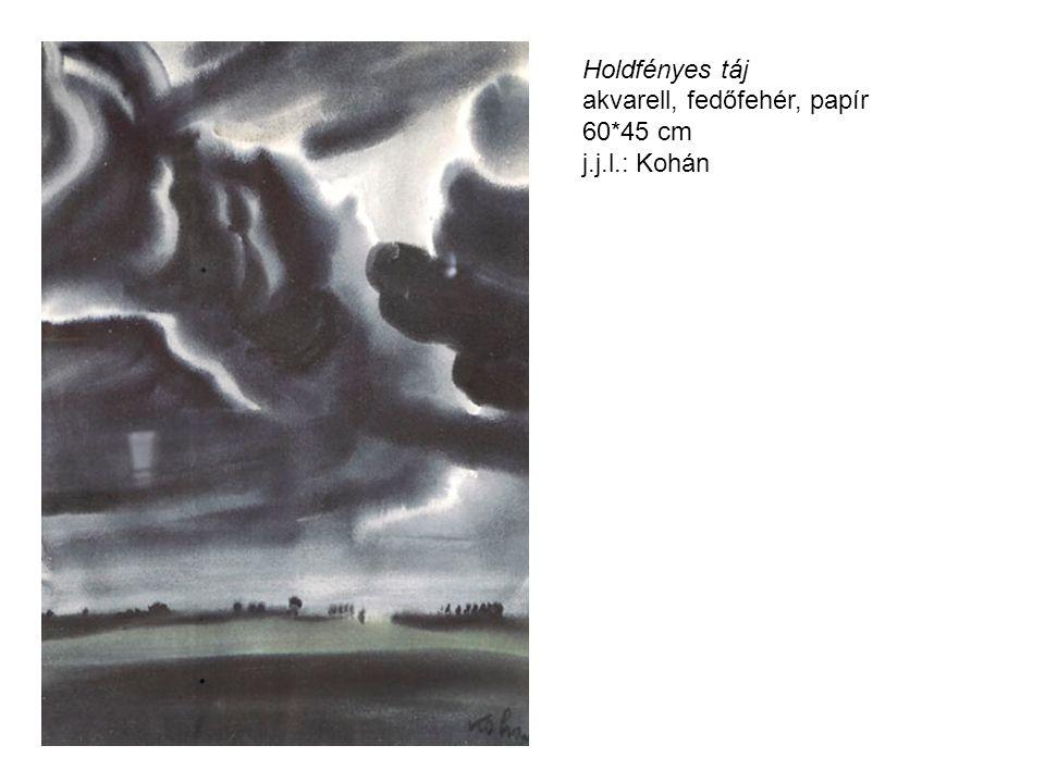 Holdfényes táj akvarell, fedőfehér, papír 60*45 cm j.j.l.: Kohán
