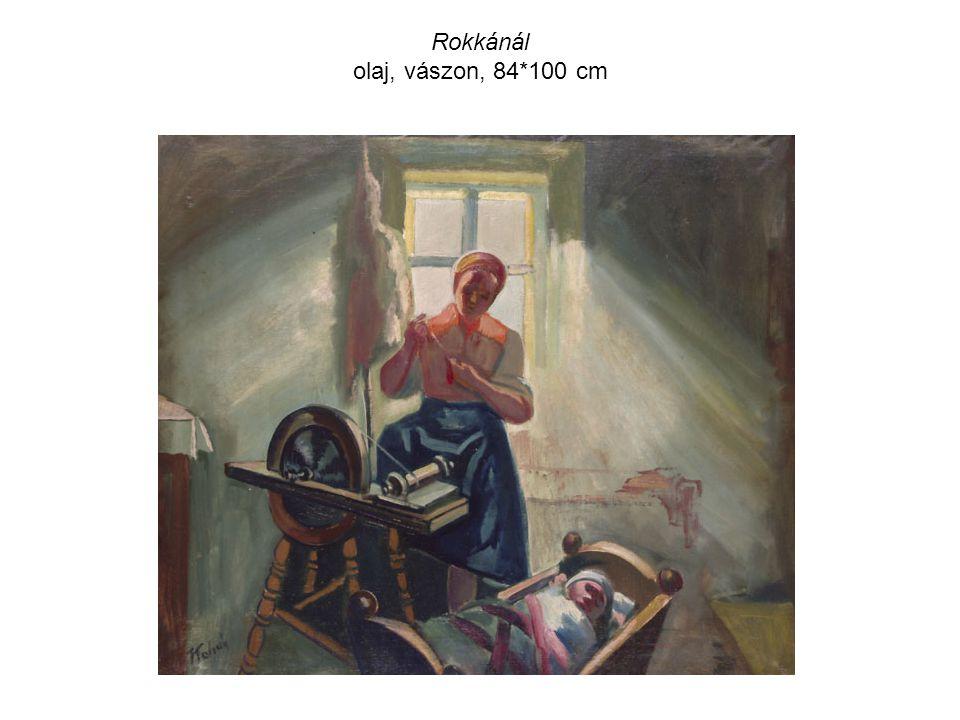 Rokkánál olaj, vászon, 84*100 cm