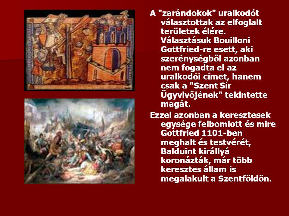 A zarándokok uralkodót választottak az elfoglalt területek élére.