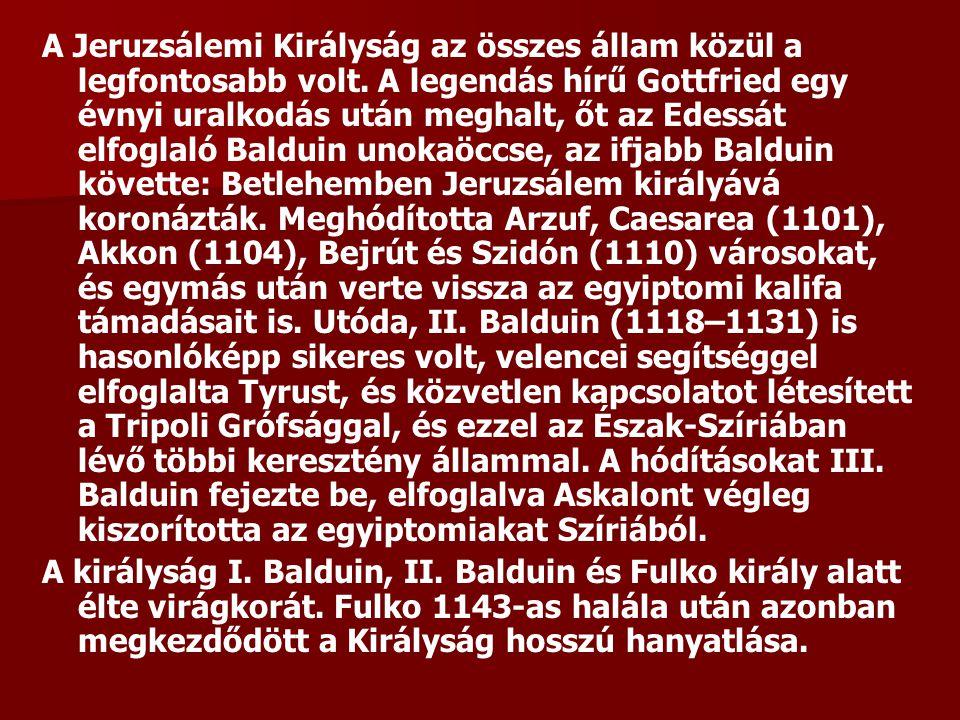 A Jeruzsálemi Királyság az összes állam közül a legfontosabb volt.