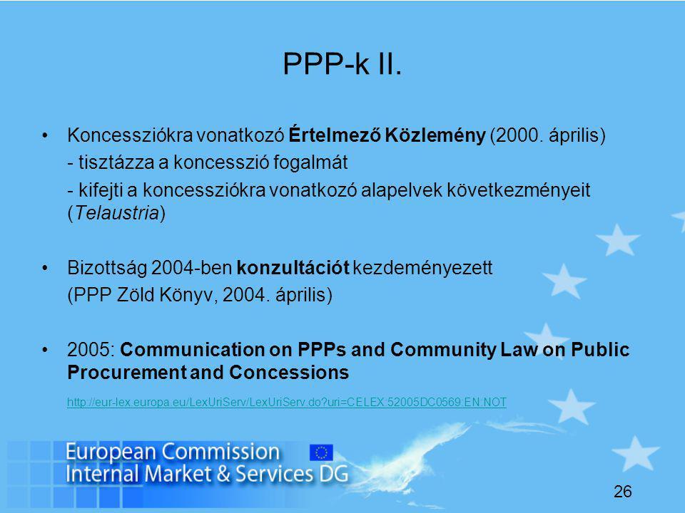 26 PPP-k II. Koncessziókra vonatkozó Értelmező Közlemény (2000.