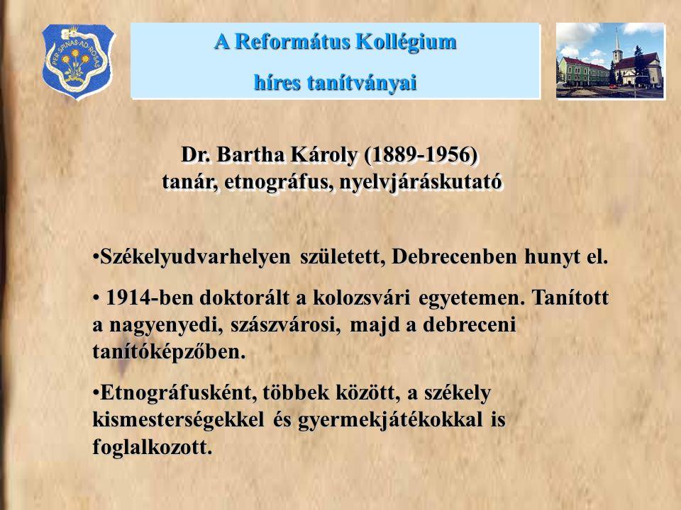 Székelyudvarhelyen született, Debrecenben hunyt el.Székelyudvarhelyen született, Debrecenben hunyt el.
