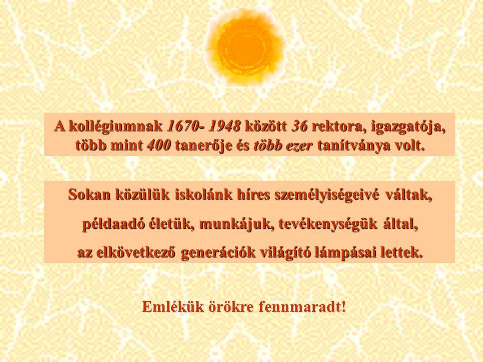 A Református Kollégium híres tanítványai A Református Kollégium híres tanítványai Csiky András (Sz.Udv., 1930.