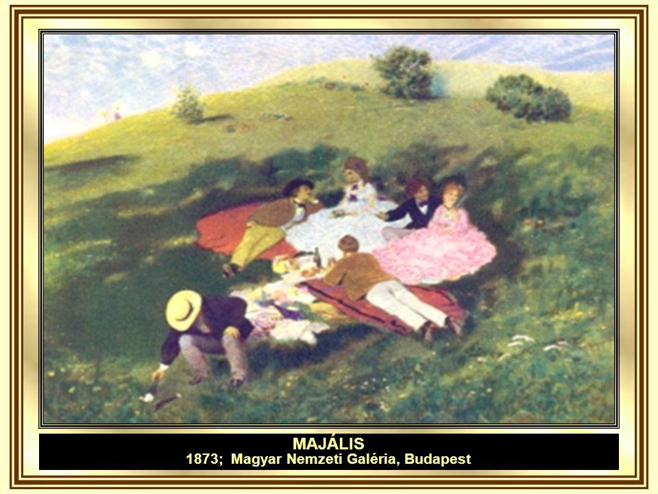 MAJÁLIS I. VÁZLAT 1872; Magyar Nemzeti Galéria, Budapest
