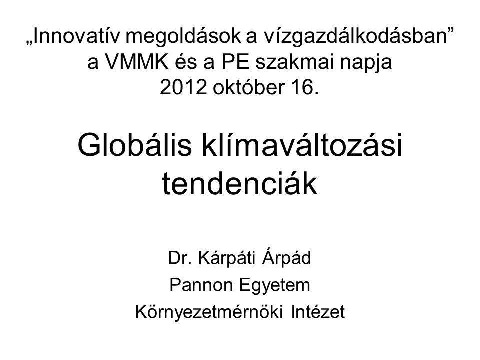 """""""Innovatív megoldások a vízgazdálkodásban a VMMK és a PE szakmai napja 2012 október 16."""