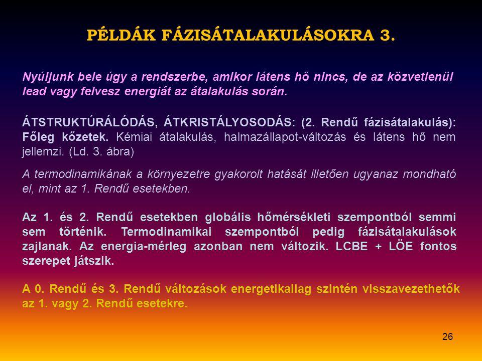 PÉLDÁK FÁZISÁTALAKULÁSOKRA 3.