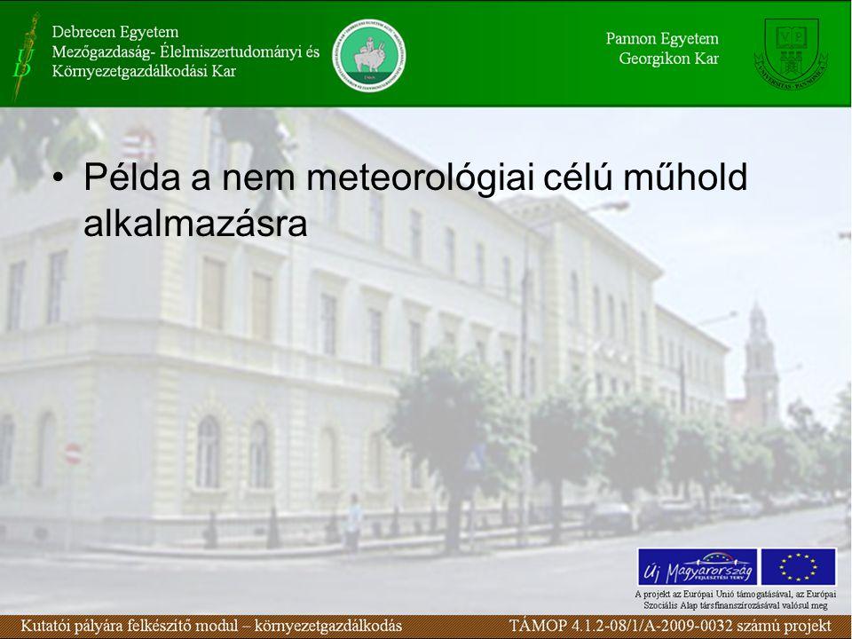 Példa a nem meteorológiai célú műhold alkalmazásra