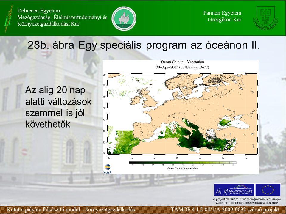 28b. ábra Egy speciális program az óceánon II.