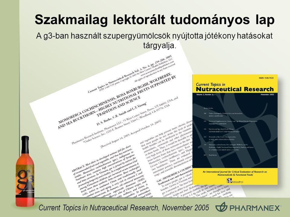 Szakmailag lektorált tudományos lap Current Topics in Nutraceutical Research, November 2005 A g3-ban használt szupergyümölcsök nyújtotta jótékony hatá