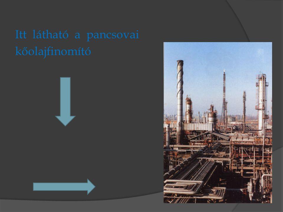 Itt látható a pancsovai kőolajfinomító