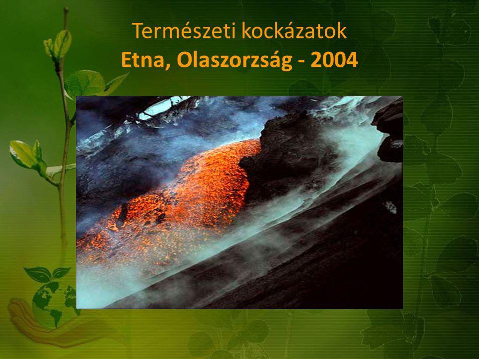 Természeti kockázatok Etna, Olaszorzság - 2004