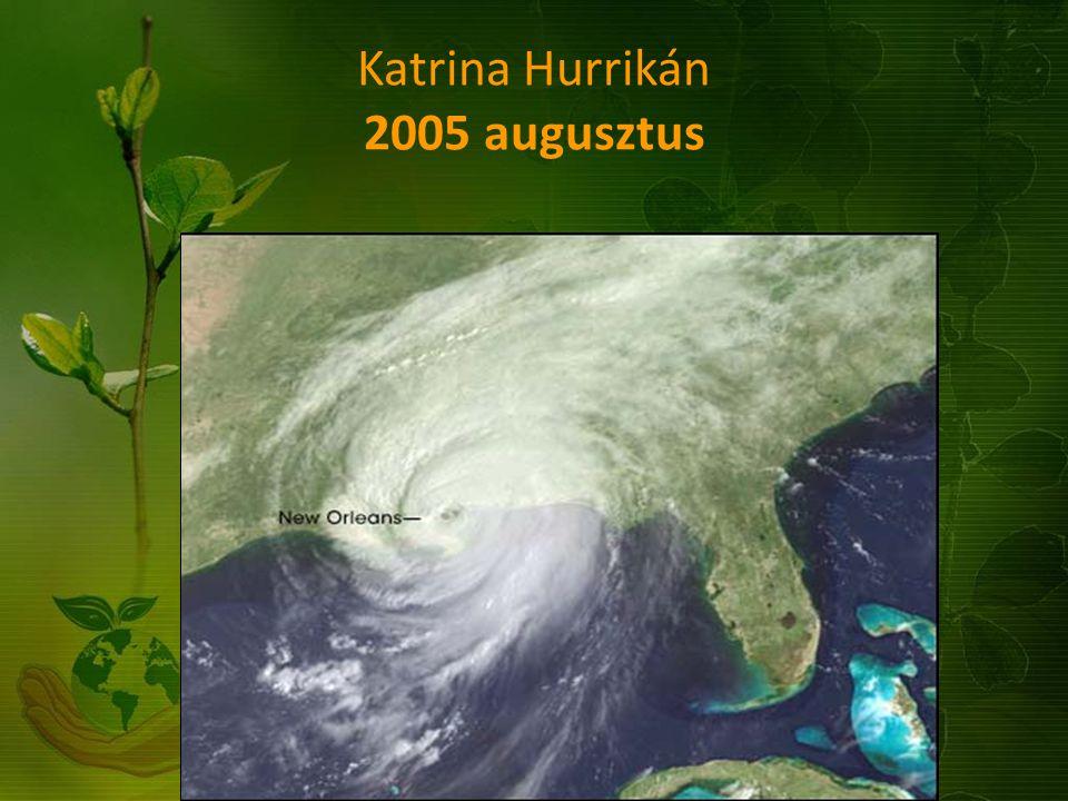 Katrina Hurrikán 2005 augusztus