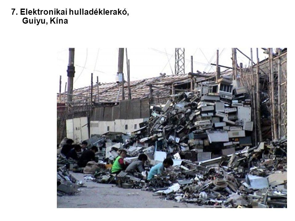 7. Elektronikai hulladéklerakó, Guiyu, Kína