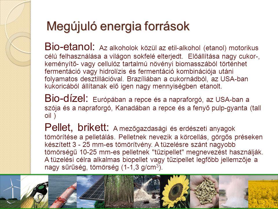 Bio-etanol: Az alkoholok közül az etil-alkohol (etanol) motorikus célú felhasználása a világon sokfelé elterjedt. Előállítása nagy cukor-, keményítő-