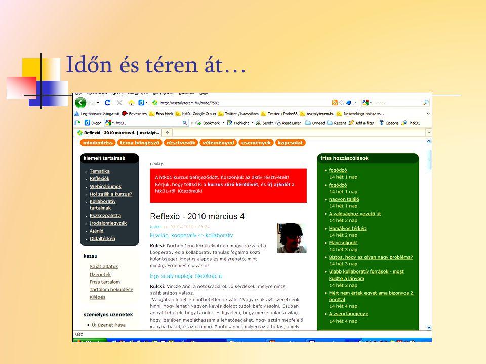 Szervezési példa: Google naptár  Mi Ollé János - online beszélgetés  Mikor 2010.02.17.