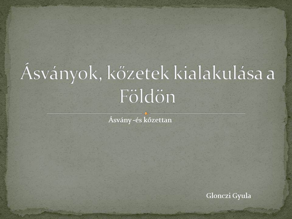 Glonczi Gyula Ásvány -és kőzettan