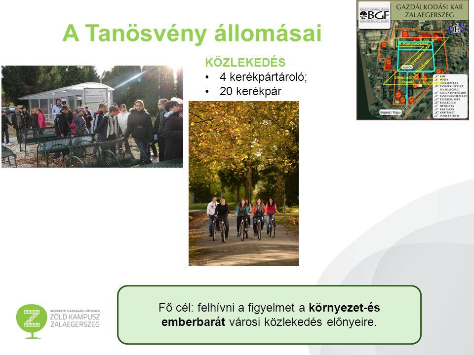 A Tanösvény állomásai KÖZLEKEDÉS 4 kerékpártároló; 20 kerékpár Fő cél: felhívni a figyelmet a környezet-és emberbarát városi közlekedés előnyeire.